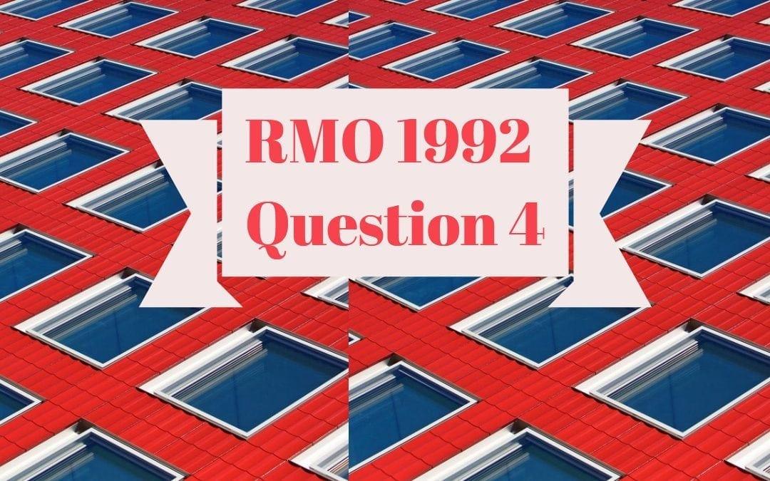 RMO 1992, question no. 4