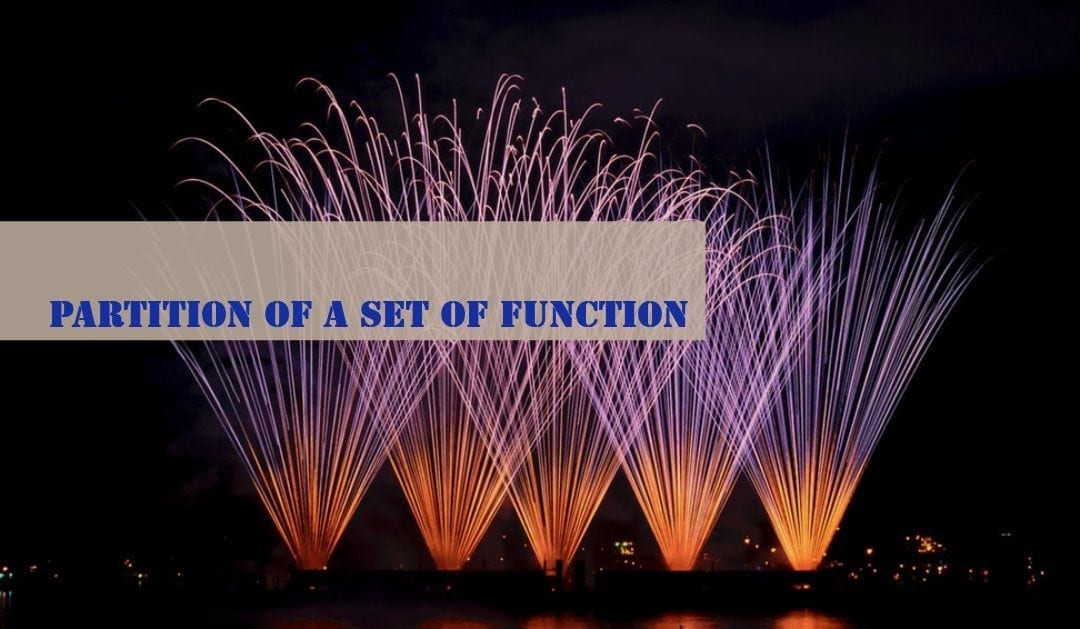 Test of Mathematics Solution Subjective 55 – Partition of a set of functions