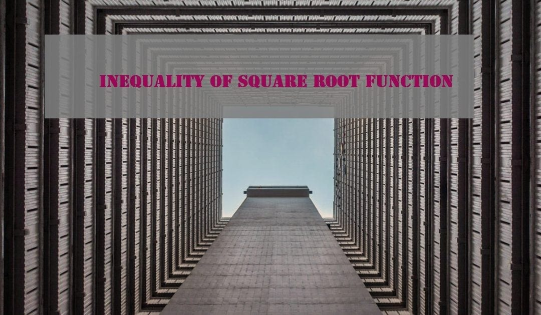 Inequality of square root function