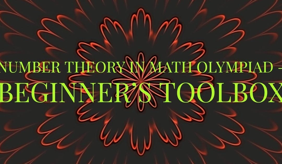 Number Theory in Math Olympiad – Beginner's Toolbox