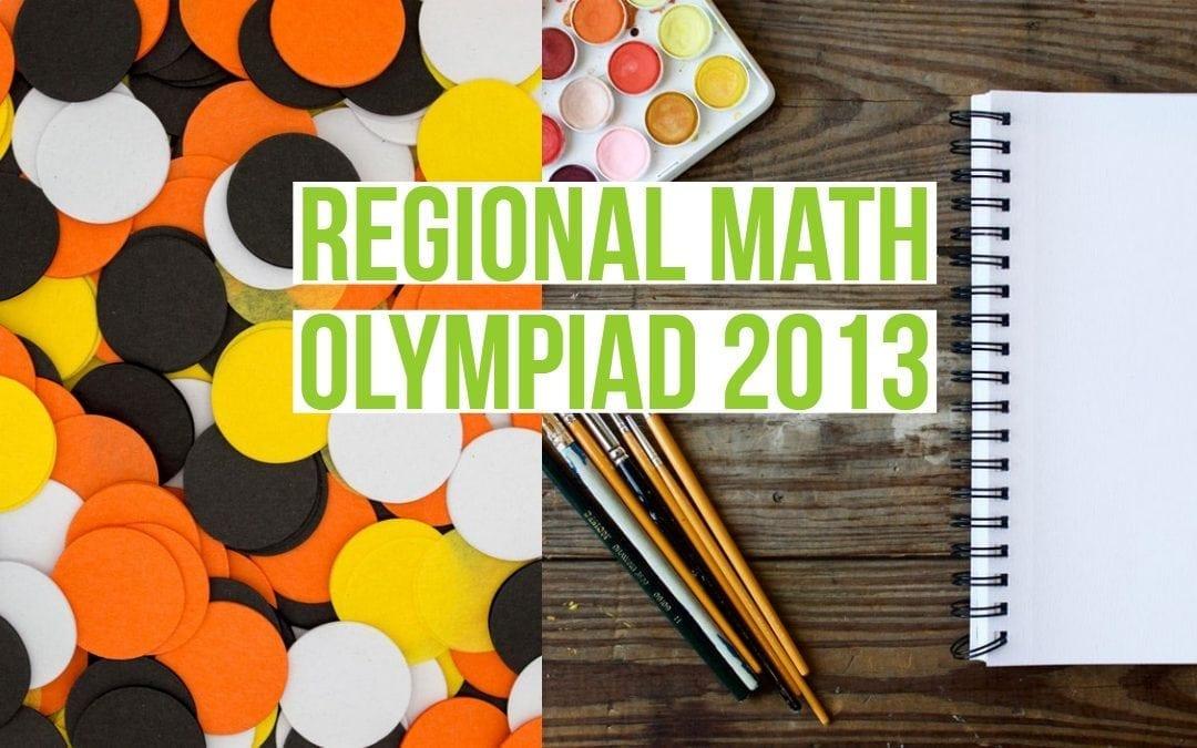 Regional Math Olympiad 2013 (RMO 2013)