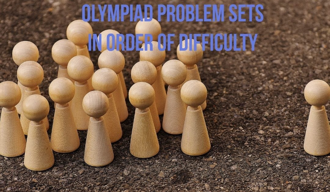 Olympiad Problem Sets in Order of Difficulty
