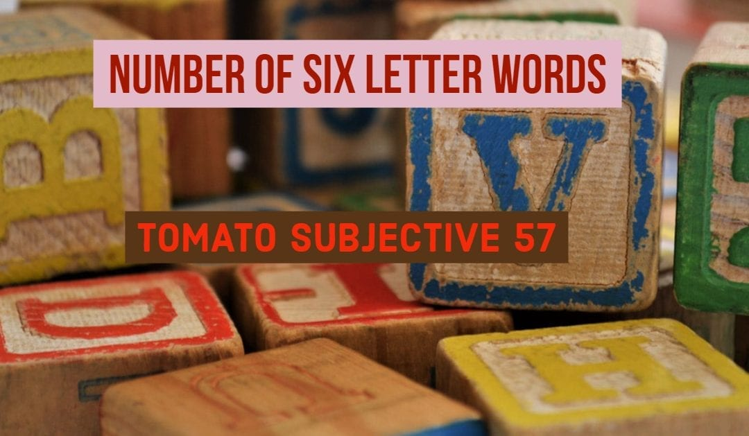 Test of Mathematics Solution Subjective 57 – Number of Six Letter Words