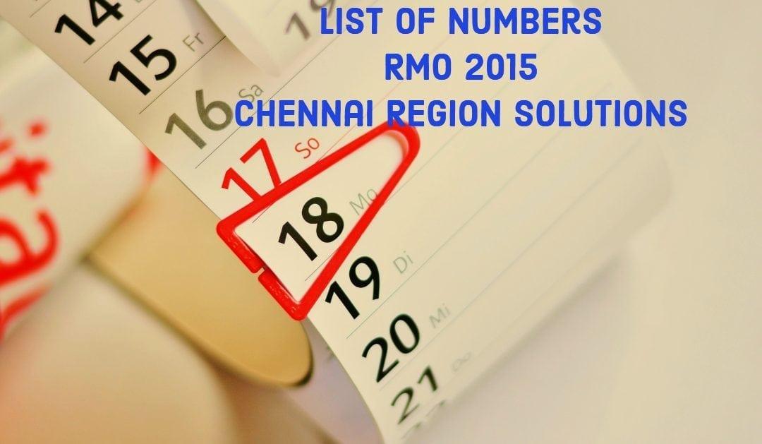 List of numbers (RMO 2015, Chennai Region Solutions)