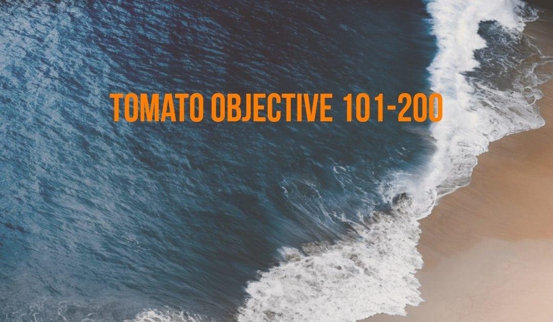 Tomato Objective 101-200