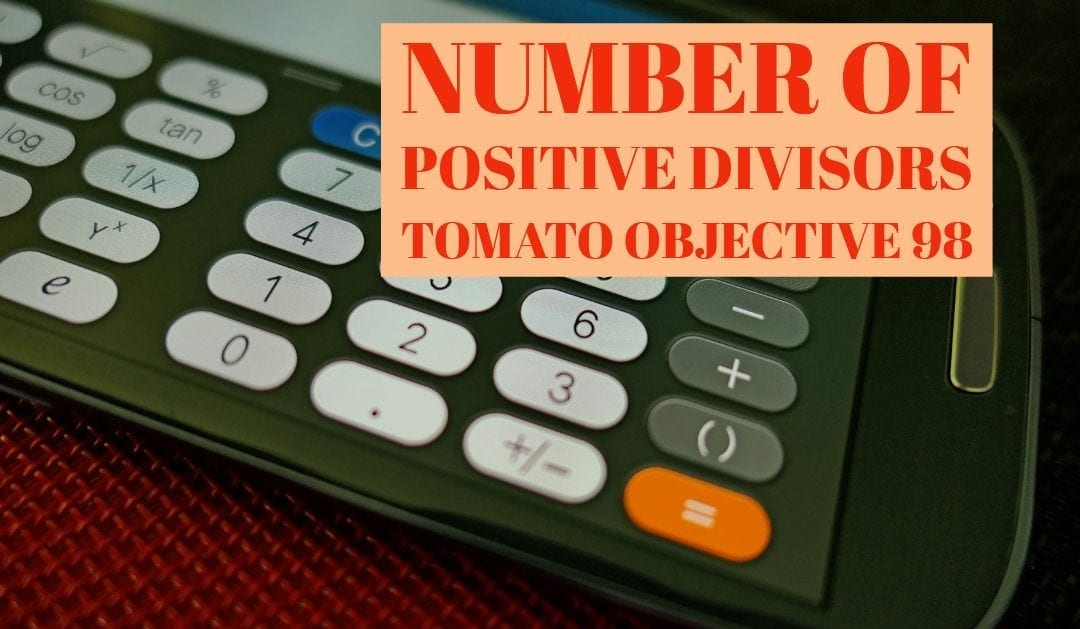 Number of Positive Divisors (Tomato objective 98)