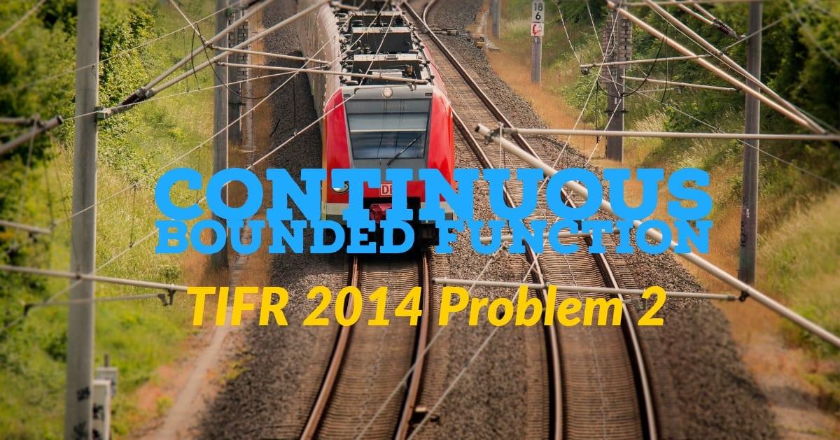 TIFR 2014 Problem 2 Solution