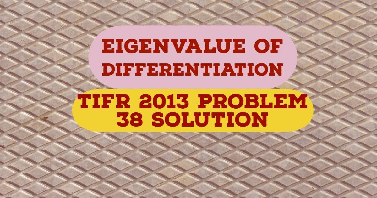 TIFR 2013 Problem 38 Solution