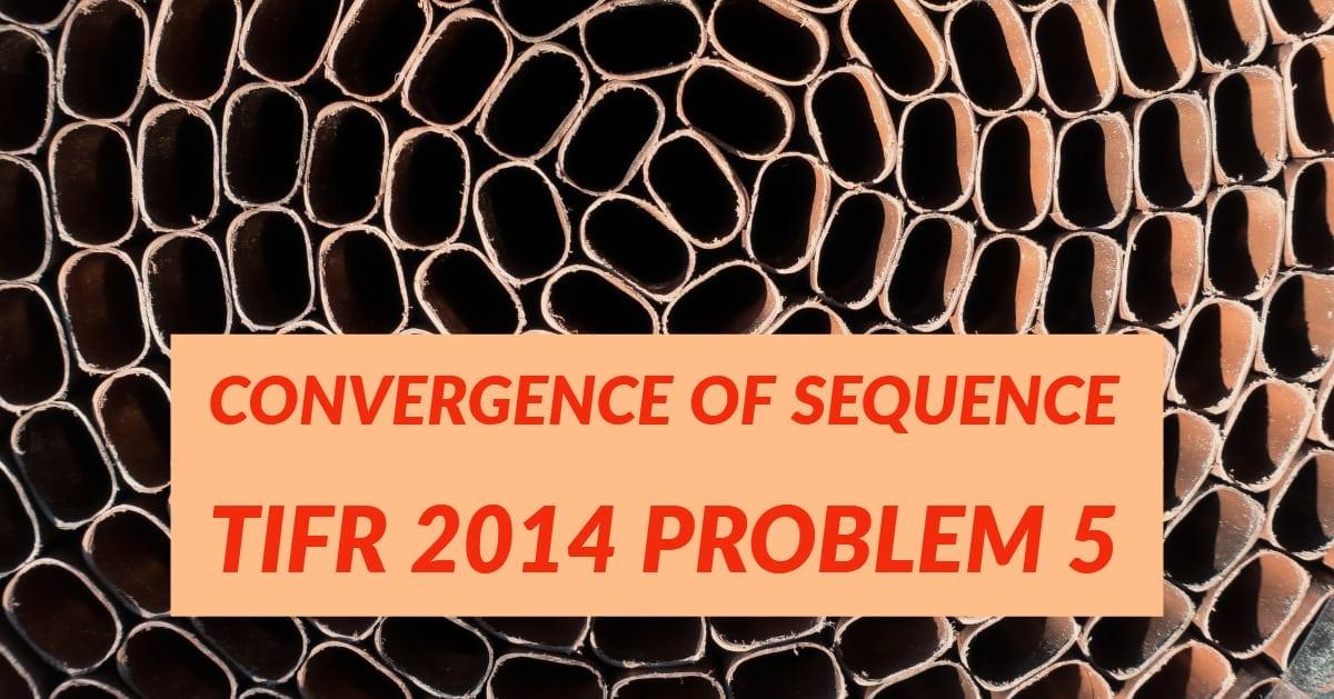 TIFR 2014 Problem 5 Solution