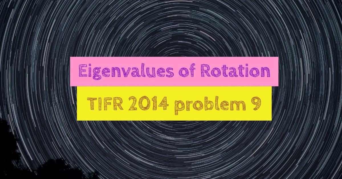 TIFR 2014 Problem 9 Solution