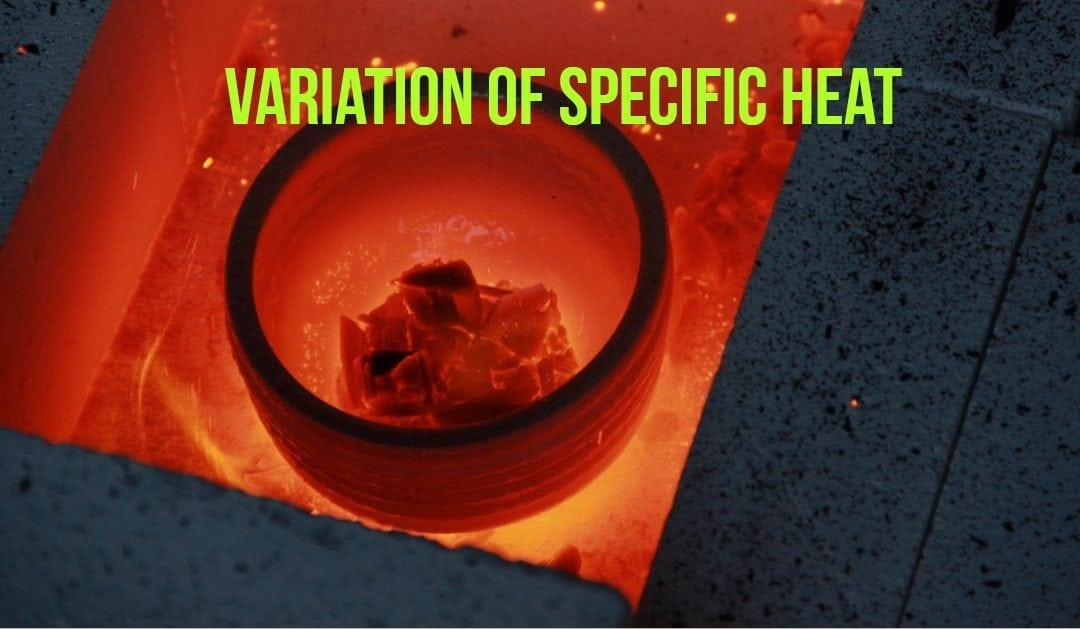 Variation of Specific Heat