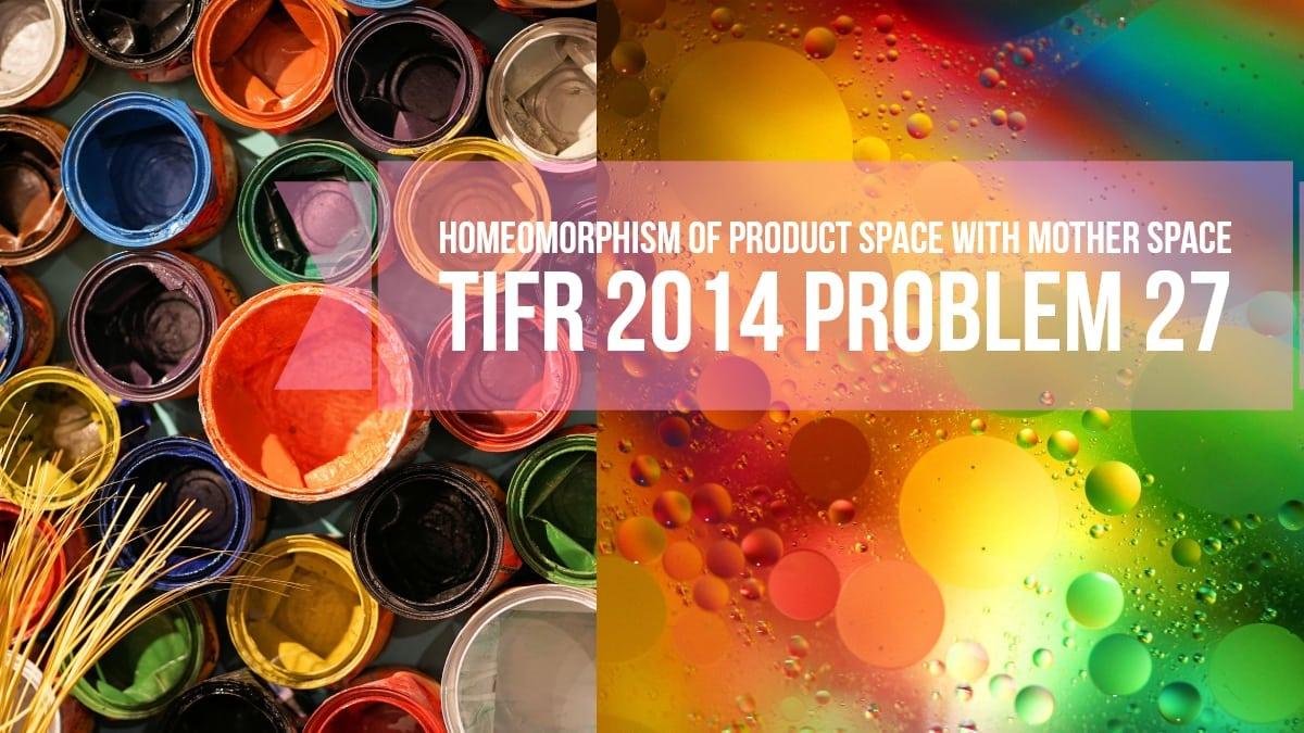 TIFR 2014 Problem 27 Solution