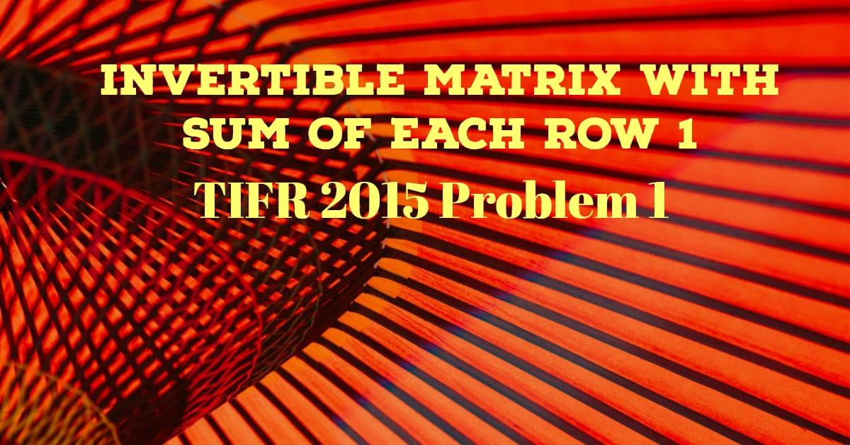 TIFR 2015 Problem 1 Solution