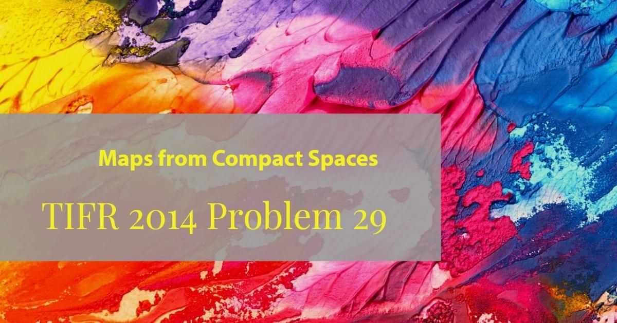 TIFR 2014 Problem 29 Solution