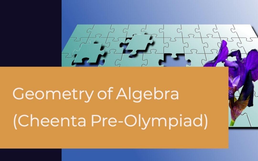 Relationship between Algebra and Geometry