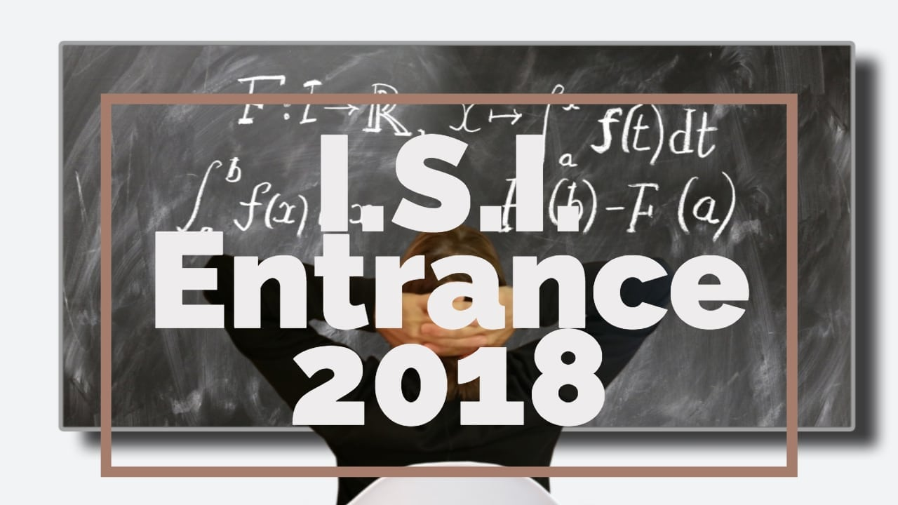 ISI Entrance Paper 2018