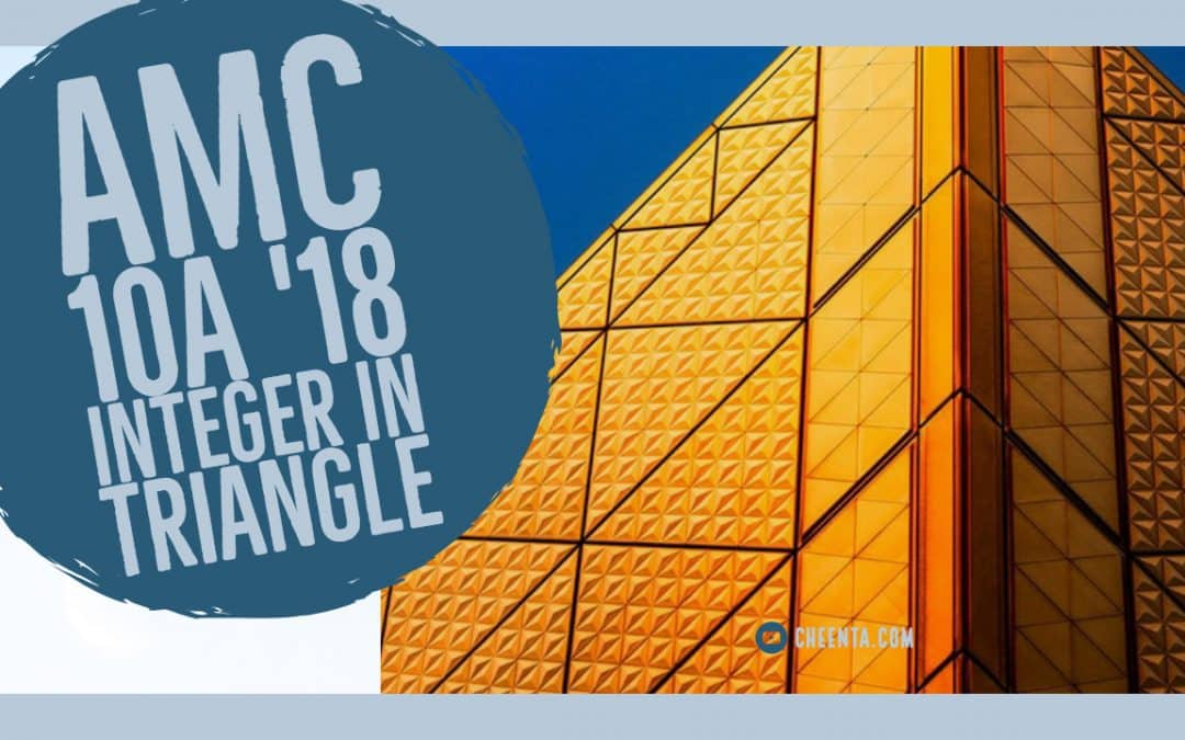 Integers in a Triangle – AMC 10A