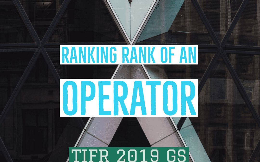 Ranking Rank of an operator: TIFR 2019 GS Part A, Problem 5