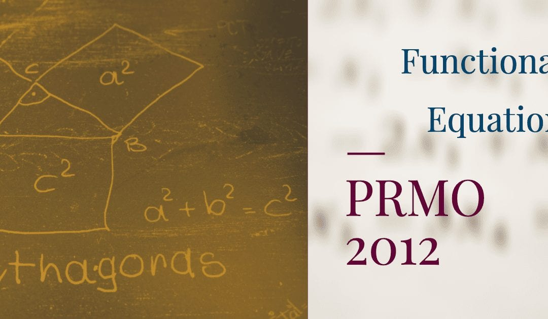 Functional Equation PRMO 2012 Problem 16