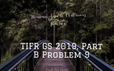 Homomorphism to Continuous function: TIFR GS 2019, Part B Problem 9