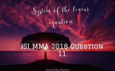 System of the linear equation: ISI MMA 2018 Question 11