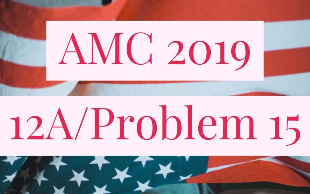 AMC 2019 12A Problem 15 Diophantine Equation