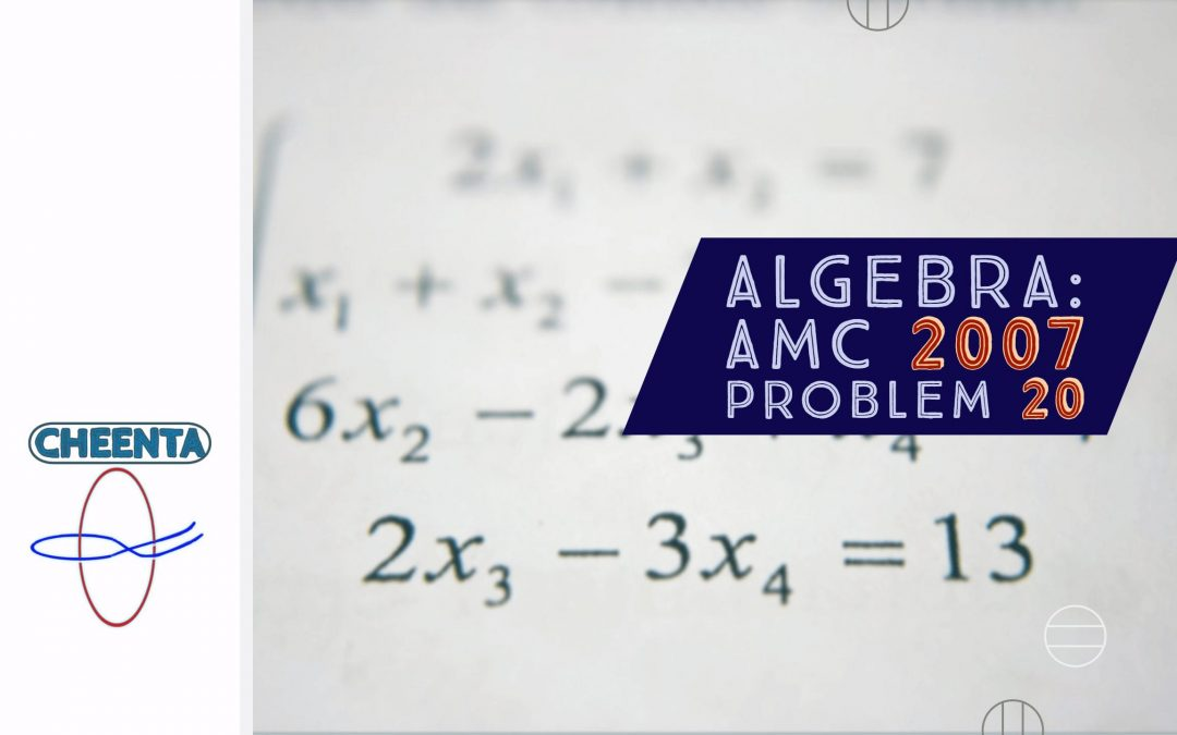 AMC 10A Year 2007 Problem 20 Sequential Hints