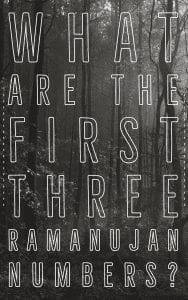 what are the first three ramanujan numbers