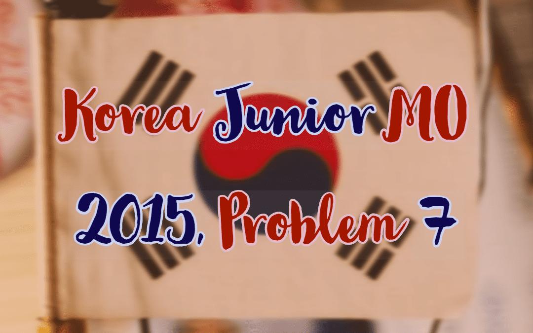 Number Theory, Korea Junior MO 2015, Problem 7