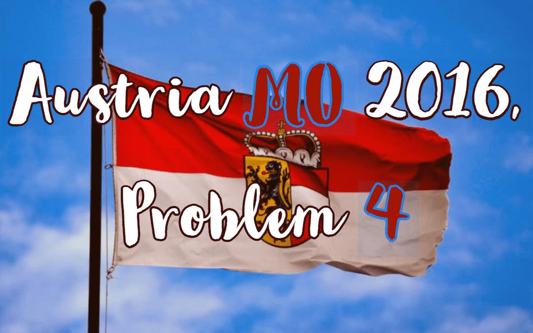 Algebra, Austria MO 2016, Problem 4