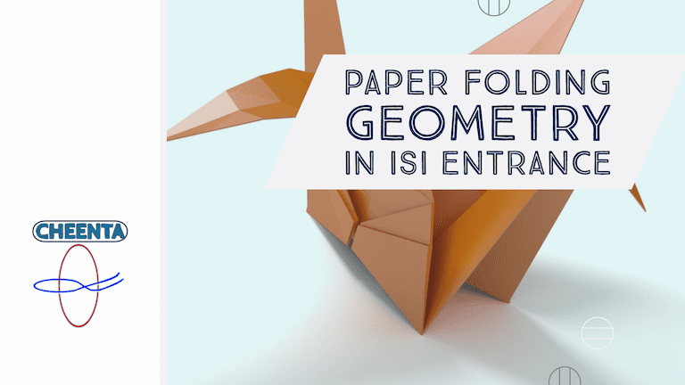 Paper folding geometry in ISI Entrance
