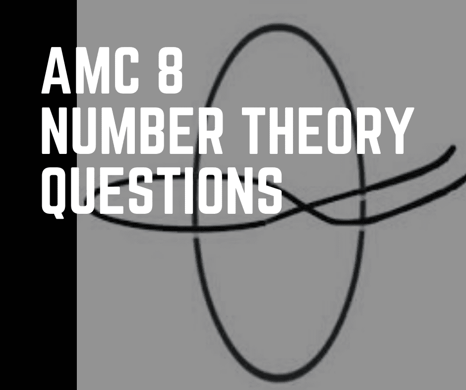 AMC 8 Number Theory Questions