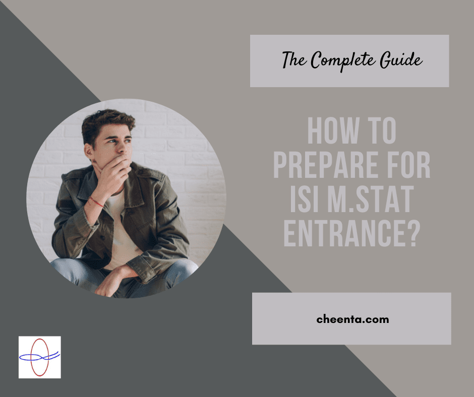 how to prepare for ISI MStat Entrance Examination  how to  crack for ISI MStat Entrance Examination